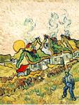 Vincent Van Gogh - Thatched Cottages in the Sunshine Reminiscence of the North