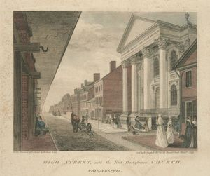 Thomas Birch - High Street, with the First Presbyterian Church. Philadelphia