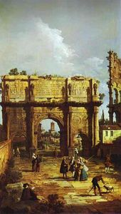 Bernardo Bellotto - The Arch of Constantine