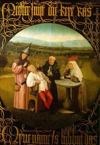 Hieronymus Bosch - The Stone Operation / The Extraction of the Stone Madness / The Cure of Folly