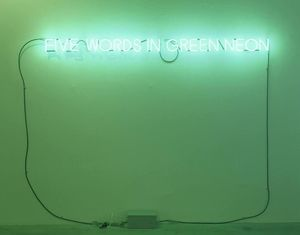 Joseph Kosuth - Five Words in Green Neon