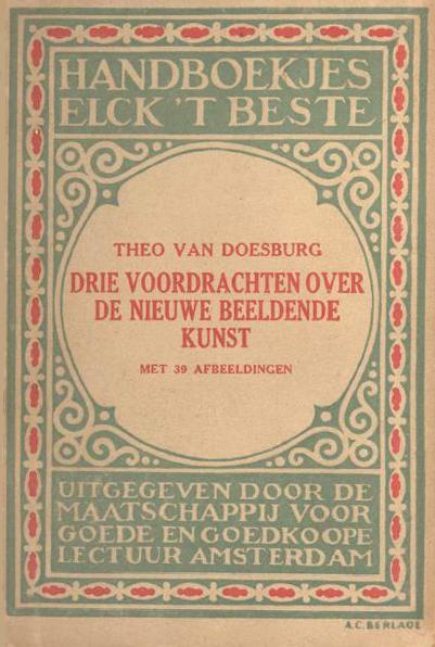Cover of ''Three lectures about the new art'', 1919 by Theo Van Doesburg (1883-1931, Netherlands)