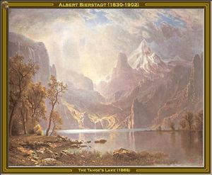Albert Bierstadt - The Tahoe-s Lake
