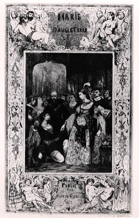 Order Art Reproductions | Frontispiece Of `marie Tudor by Celestin Francois Nanteuil (1813-1873, Italy) | WahooArt.com