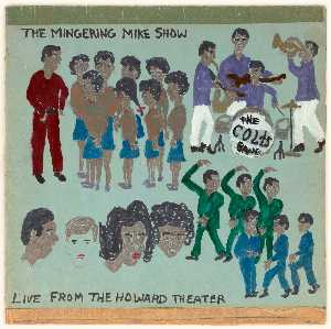 Mingering Mike - THE MINGERING MIKE SHOW LIVE FROM THE HOWARD THEATER