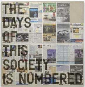 Rirkrit Tiravanija - untitled (the days of this society is numbered December 7, 2012)