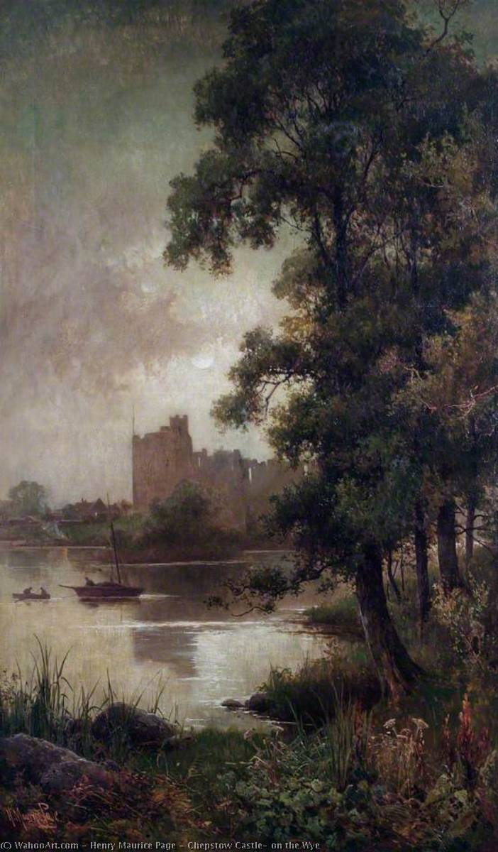 Chepstow Castle, on the Wye, 1889 by Henry Maurice Page (1907-1984) | Oil Painting | WahooArt.com