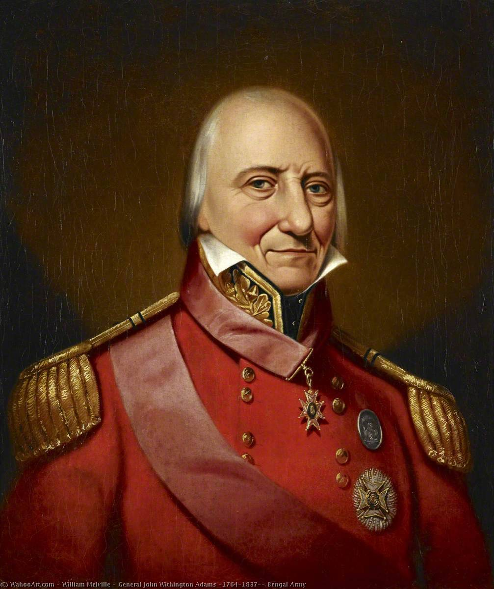 General John Withington Adams (1764–1837), Bengal Army, Oil On Canvas by William Melville