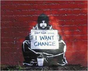Banksy - Keep your coins i want change