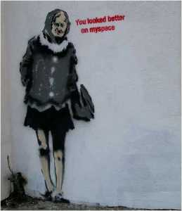 Banksy - You looked better on Myspace
